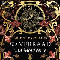 Het verraad van Montverre - Bridget Collins
