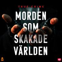 Morden som skakade världen - Orage Forlag