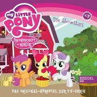 Folge 9: Babysitter Fluttershy / Die Showstars (Das Original-Hörspiel zur TV-Serie) - Thomas Karallus