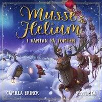 Jul med Musse & Helium. I väntan på tomten
