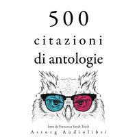 500 preventivi di selezione - Anne Frank, Marcus Aurelius, Carl Jung, Albert Einstein, Leonardo Da Vinci