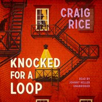 Knocked for a Loop - Craig Rice