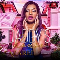 Daddy's House - Azarel