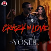 Crazy In Love - Yoshe