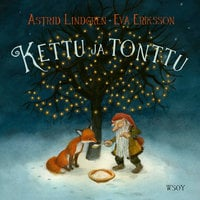 Kettu ja tonttu - Astrid Lindgren