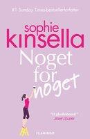 Noget for noget - Sophie Kinsella