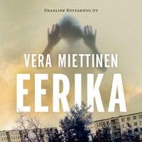 Eerika - Vera Miettinen