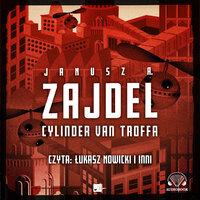 Cylinder van Troffa - Janusz A. Zajdel