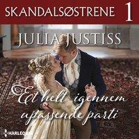 Et helt igennem upassende parti - Julia Justiss