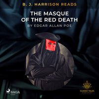 B.J. Harrison Reads The Masque of the Red Death - Edgar Allan Poe