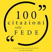 100 citazioni sulla fede - Various