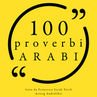 100 Proverbi arabi - Anonymous