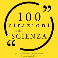 100 Citazioni sulla scienza - Various