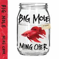 Big Mole - Ming Cher