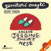 Facevo jogging fino all'8° mese - Valeria Fioretta