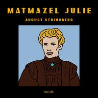 Matmazel Julie - August Strindberg