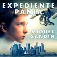 Expediente Pania - Miguel Sandín