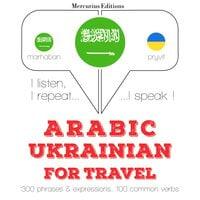 Arabic – Ukrainian : For travel - JM Gardner