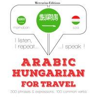 Arabic – Hungarian : For travel - JM Gardner