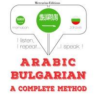 Arabic – Bulgarian : a complete method - JM Gardner