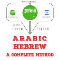 Arabic – Hebrew : a complete method