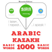 Arabic – Kazakh : 1000 basic words - JM Gardner