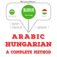 Arabic – Hungarian : a complete method
