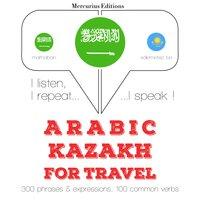 Arabic – Kazakh : For travel - JM Gardner