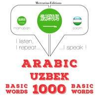 Arabic – Uzbek : 1000 basic words - JM Gardner
