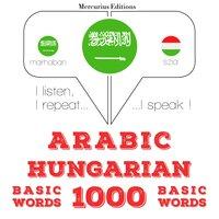 Arabic – Hungarian : 1000 basic words - JM Gardner