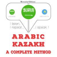 Arabic – Kazakh : a complete method - JM Gardner