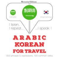 Arabic – Korean : For travel - JM Gardner