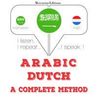 Arabic – Dutch : a complete method - JM Gardner