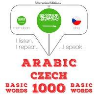 Arabic – Czech : 1000 basic words - JM Gardner