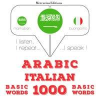 Arabic - Italian : 1000 basic words - JM Gardner