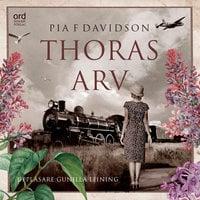 Thoras arv - Pia F. Davidson