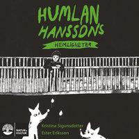 Humlan Hanssons hemligheter - Kristina Sigunsdotter