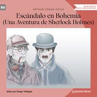 Escándalo en Bohemia - Una Aventura de Sherlock Holmes (Versión íntegra) - Arthur Conan Doyle