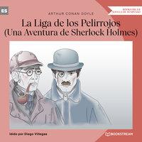 La Liga de los Pelirrojos - Una Aventura de Sherlock Holmes (Versión íntegra) - Arthur Conan Doyle