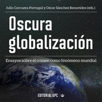 Oscura globalización - Bruno Rivas Frías