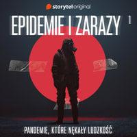 Epidemie i zarazy - S1E1 - Andrzej Sawicki