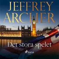 Det stora spelet - Jeffrey Archer