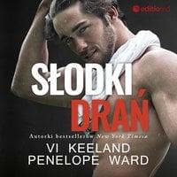 Słodki drań - Penelope Ward, Vi Keeland