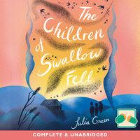 The Children of Swallow Fell - Julia Green