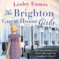 The Brighton Guest House Girls - Lesley Eames