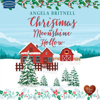 Christmas at Moonshine Hollow - Angela Britnell