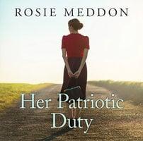 Her Patriotic Duty - Rosie Meddon