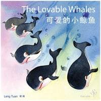 The Lovable Whales 可爱的小鲸鱼 - 凌端, Leng Tuan