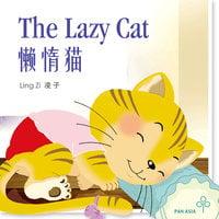 The Lazy Cat 懒惰猫 - 凌子, Ling Zi