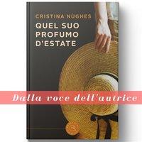 Quel suo profumo d'estate - Cristina Nùghes